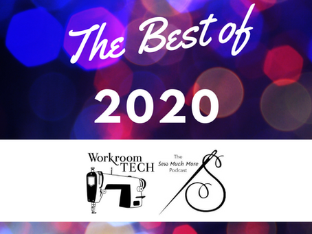 30 Minutes with Workroom Tech: Episode 46 / The Best of 2020