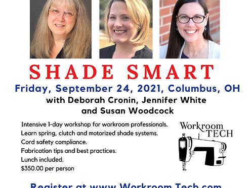 Shade Smart - OH with Deborah Cronin, Jennifer White and Susan Woodcock