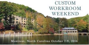 2016 Custom Workroom Weekend