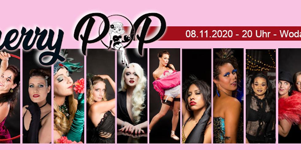 !Corona bedingt verschoben! - Cherry Pop - Die Burlesque Newcomer Gala