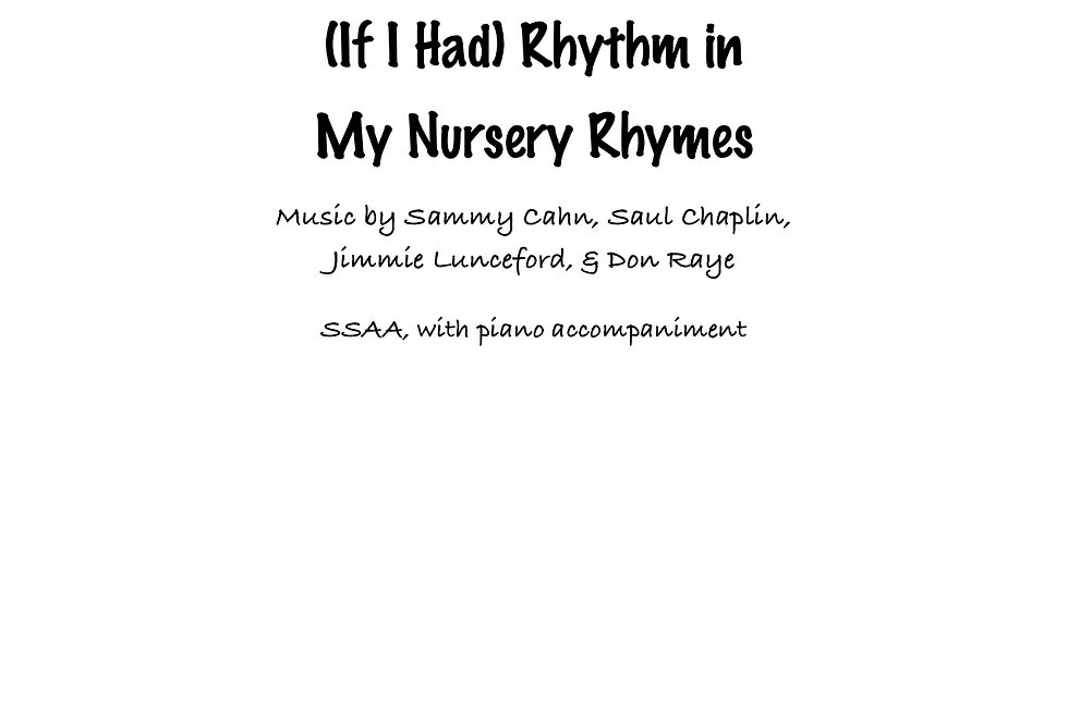 (If I Had) Rhythm in My Nursery Rhymes (SSAA) Medium Swing
