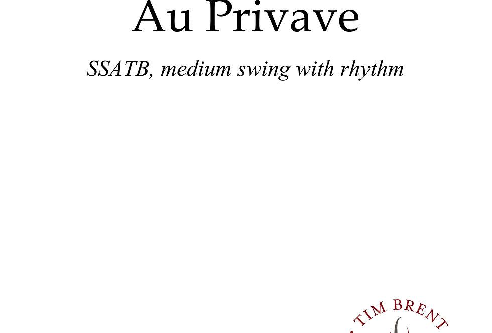 Au Privave (SSATB) Medium Swing