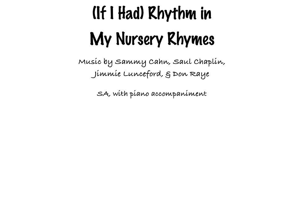 (If I Had) Rhythm In My Nursery Rhymes (SA) Medium Swing