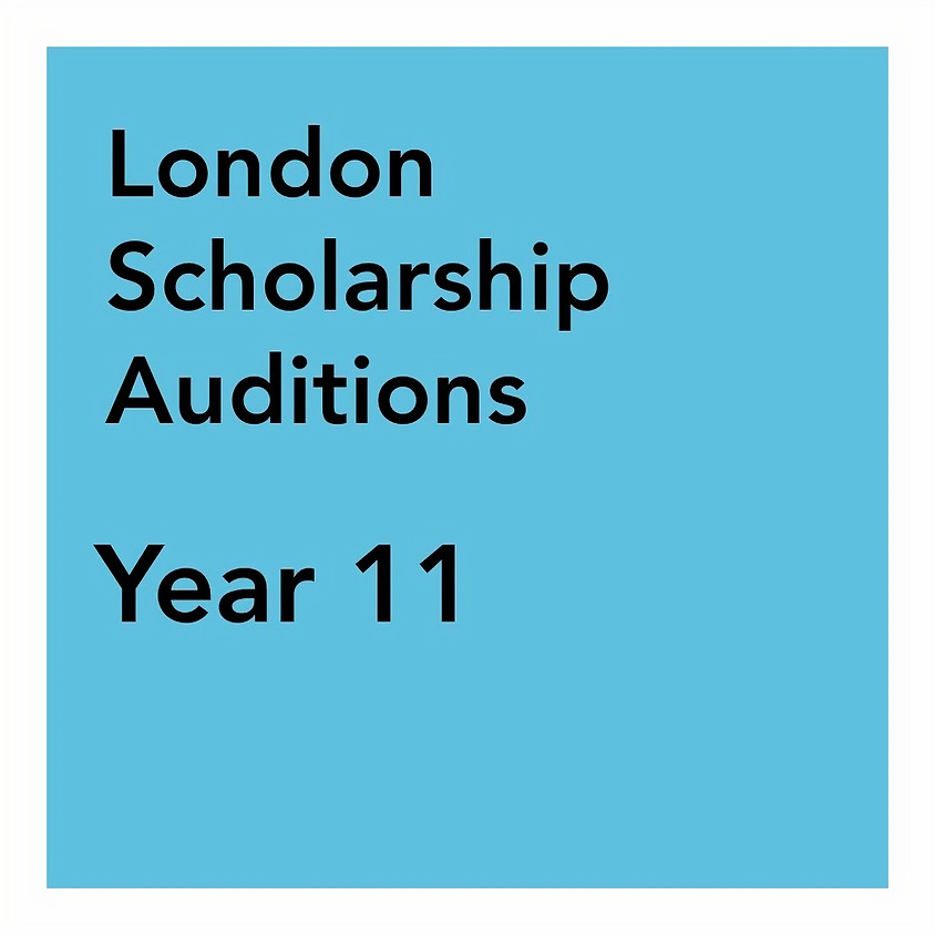 London Scholarship Audition - Year 11