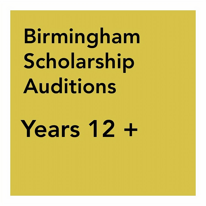 Birmingham Scholarship Audition - Years 12 +