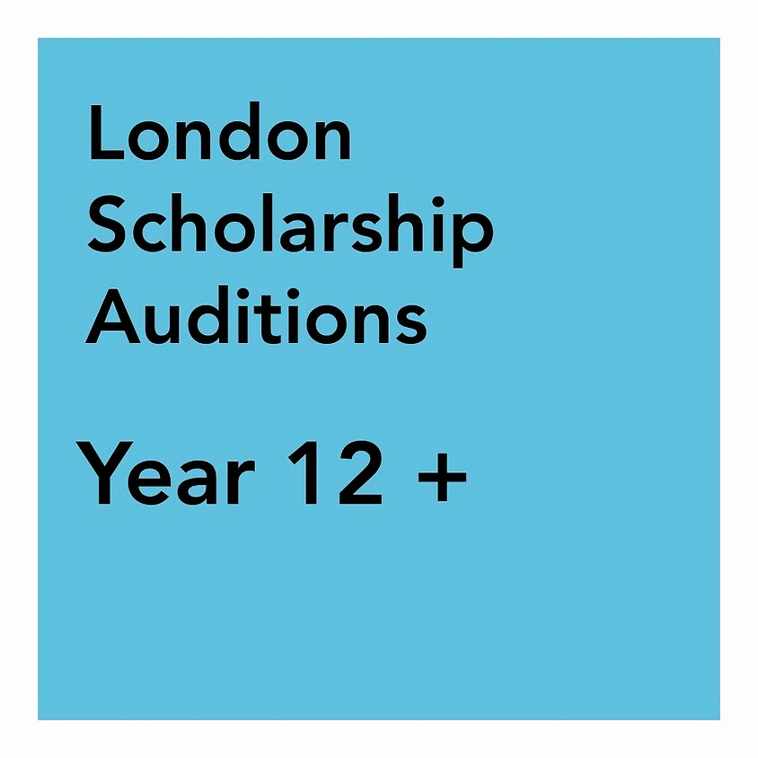 London Scholarship Audition - Years 12+