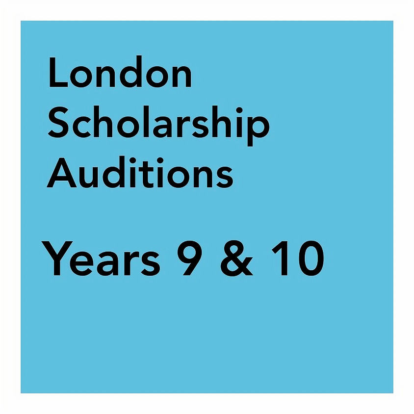 London Scholarship Audition - Years 9 & 10