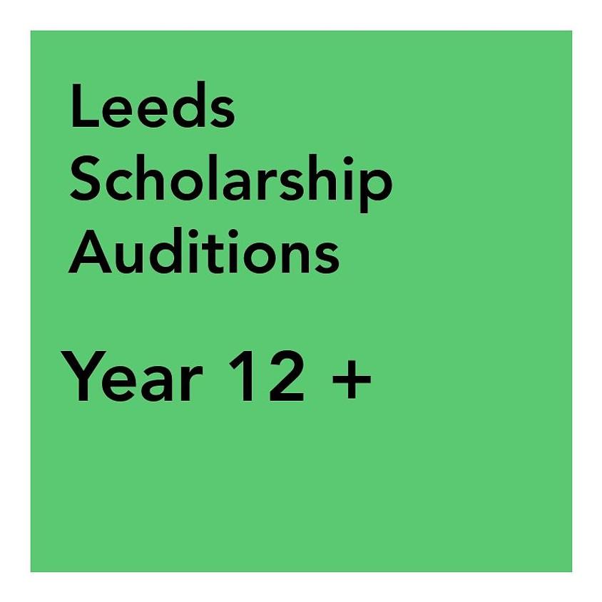 Leeds Scholarship Audition - Years 12 +