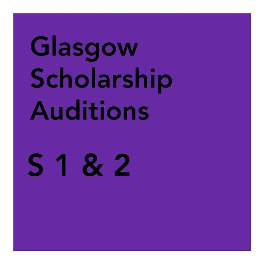 Glasgow Scholarship Audition - S1 & 2