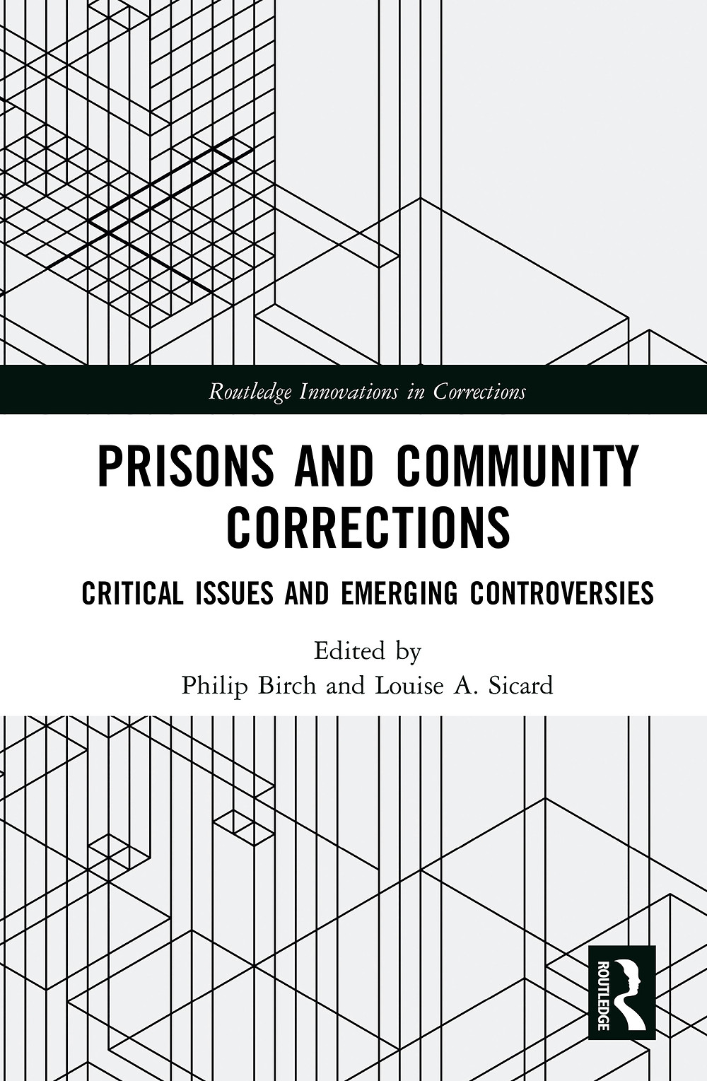 Prison and Community Corrections Book