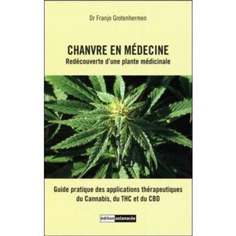 Chanvre en médecine Redécouverte d'une plante médicinale