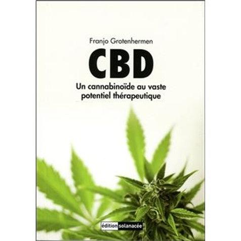 CBD - Un cannabinoïde au vaste potentiel thérapeutique