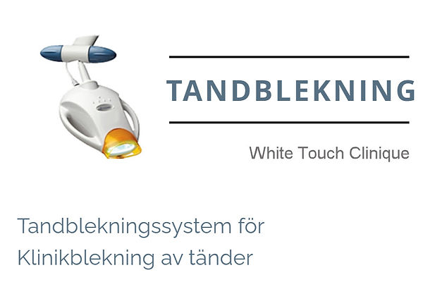 Tandblekning White Touch Clinique.jpg