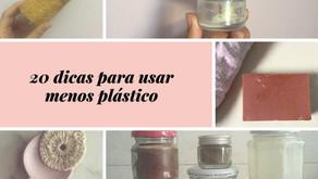 #plasticfree: 20 dicas para reduzir o uso do plástico
