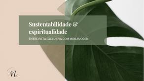 Sustentabilidade e espiritualidade: conversa com Monja Coen