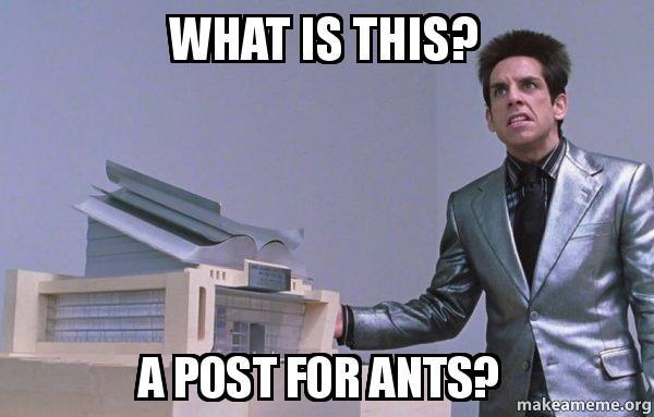 post for ants meme