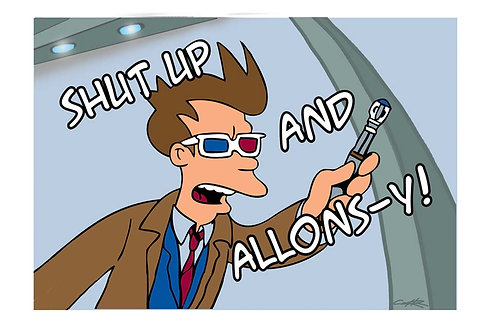 Shut up and Allons-y!
