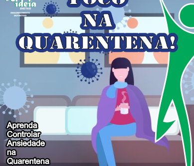 Super DESAFIO Foco na Quarentena (Atendimento Grupo Fechado ou Individual)