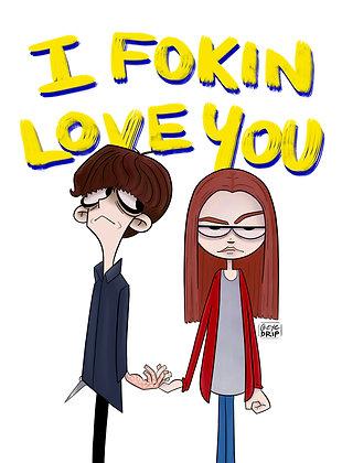 I Fokin Love You - V-Day Special Hi-Res Digital Download