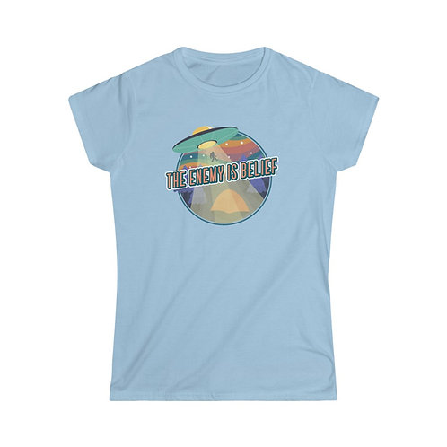 The Enemy is Belief Women's Softstyle Tee