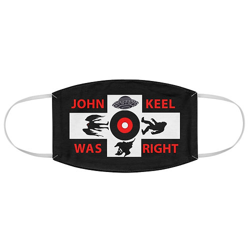 John Keel was Right Fabric Face Mask