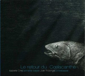 Le retour du coelacanthe / Cd digipack 2 volets