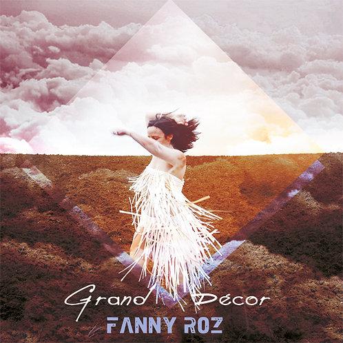 Fanny Roz / Grand décor CD digisleeve