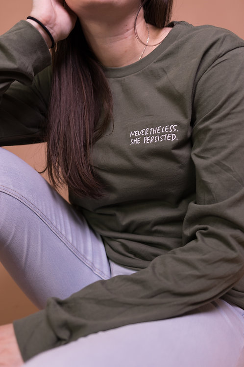 NEVERTHELESS, SHE PERSISTED - Long Sleeve Shirt