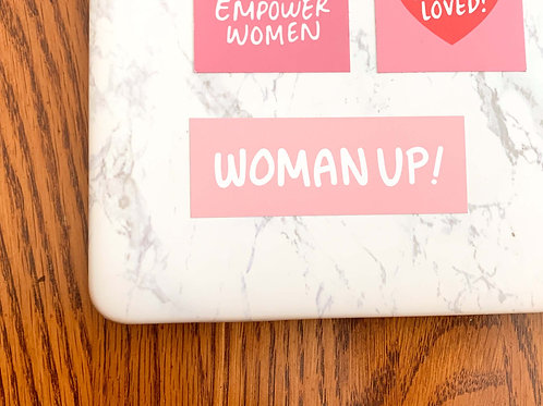 WOMAN UP! - Stickers with a Cause
