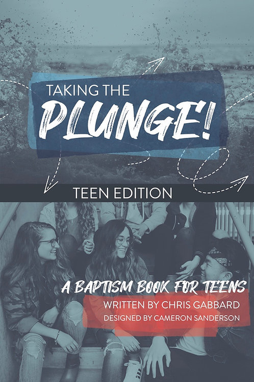 Taking the Plunge! Teen Edition