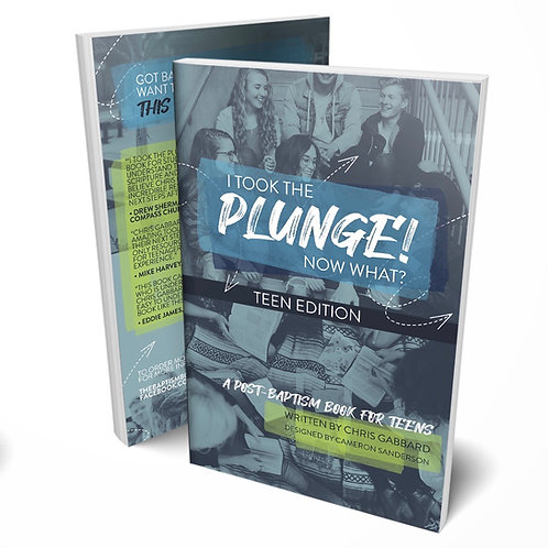 I Took the Plunge! Now What? Teen Edition