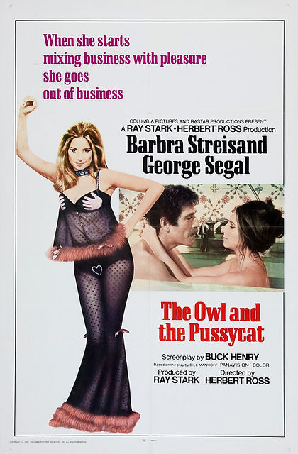 The Owl and the Pussycat, 1970, starring Barbra Streisand, George Segal and Marilyn Chambers