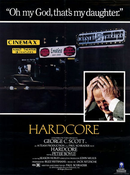 One-sheet poster for Hardcore (1979) for which Marilyn Chambers was considered for a role