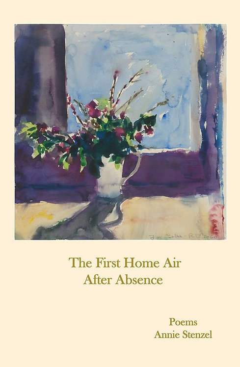 The First Home Air After Absence