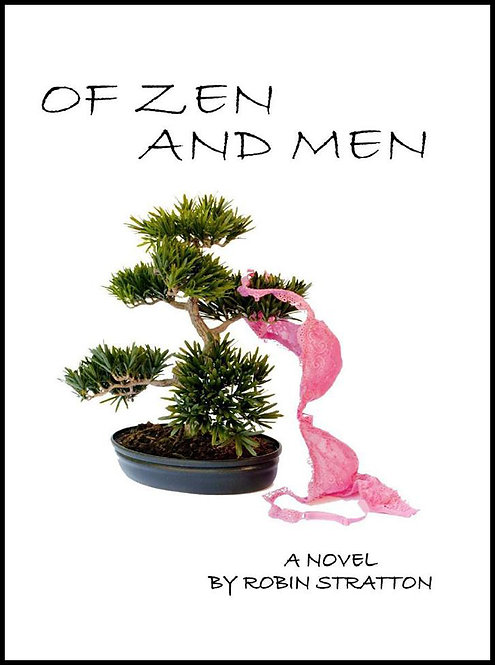 Of Zen and Men by Robin Stratton