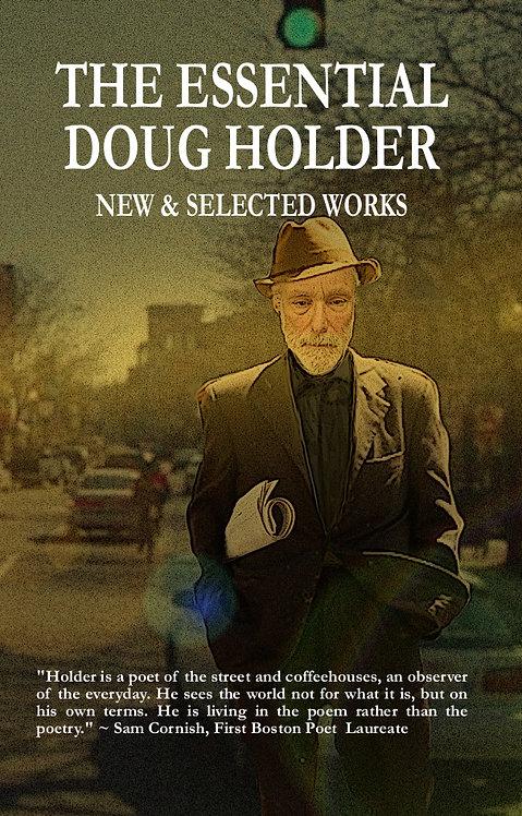 The Essential Doug Holder