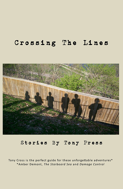 Crossing the Lines by Tony Press