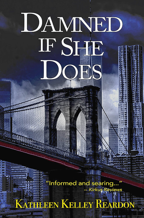 Damned If She Does by Kathleen Reardon