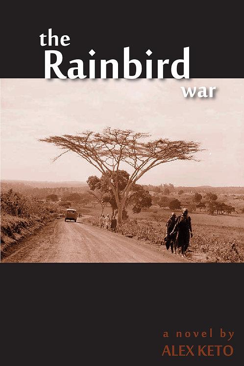 The Rainbird War