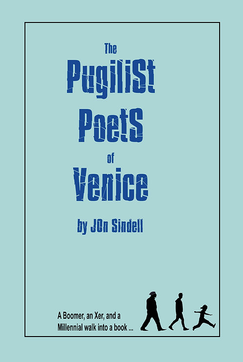 The Pugilist Poets of Venice by Jon Sindell