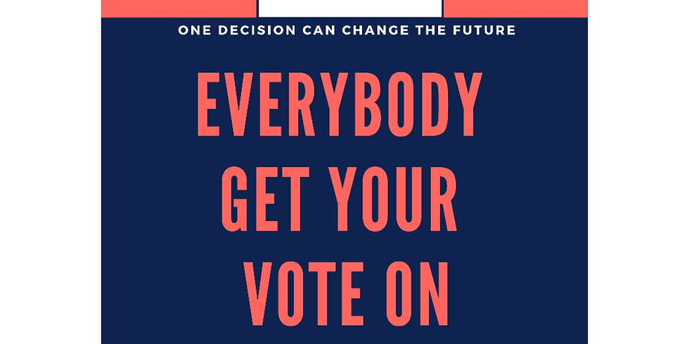 Everybody Get Your Vote On - Primary Election