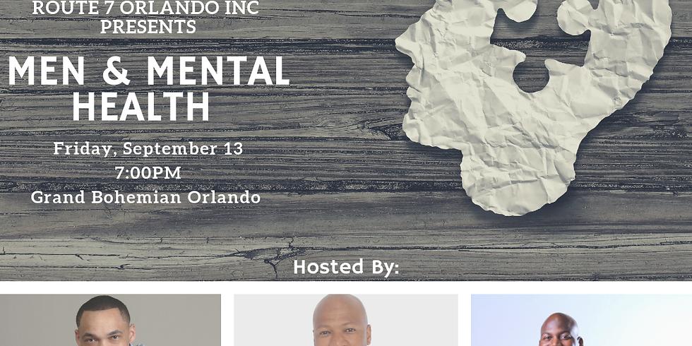 Men & Mental Health - Route 7 Orlando Inc. Speaker Series