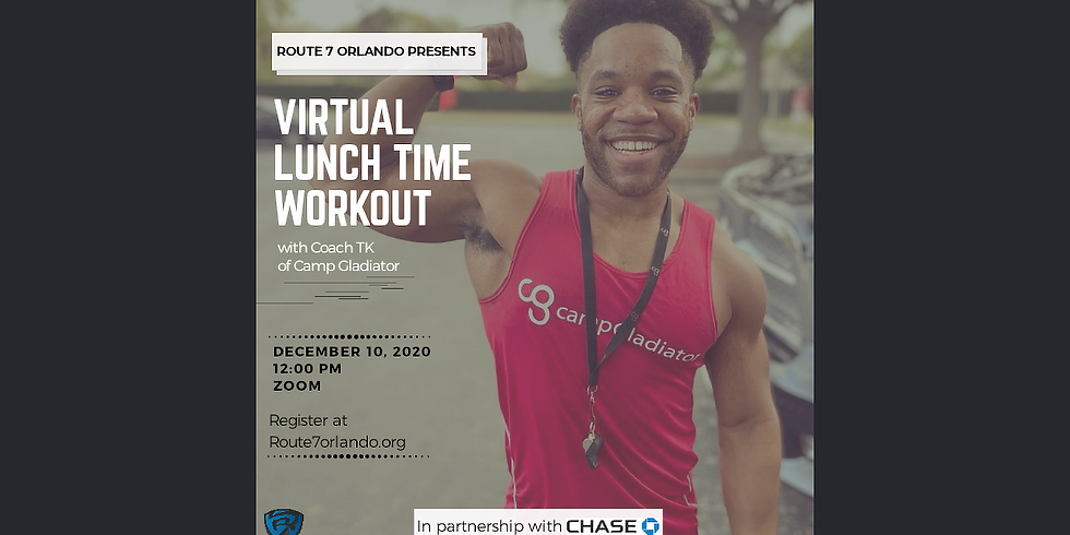 Route 7 Orlando - Virtual Lunch Time Workout