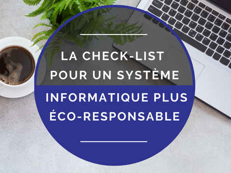 La Check-list pour un système informatique éco-responsable