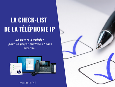 Check-list  : préparer un projet de Téléphonie IP