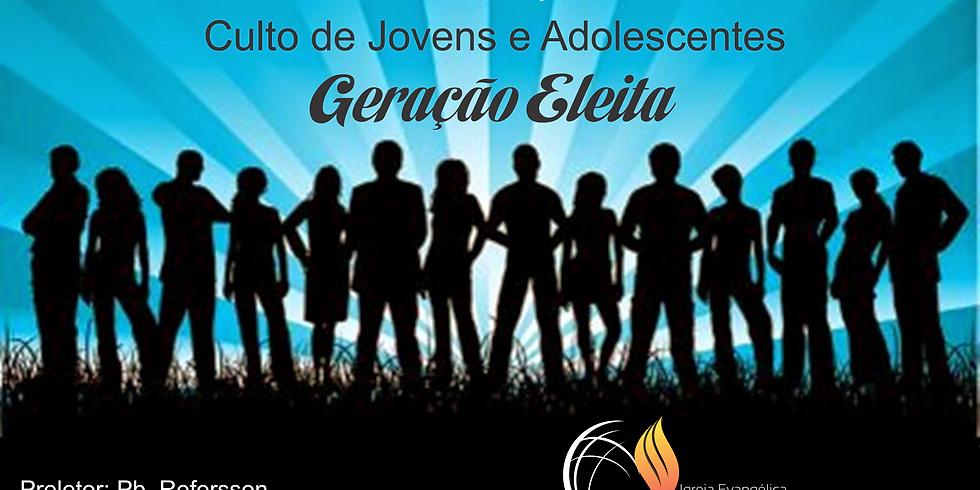Culto dos Jovens - Geração Eleita