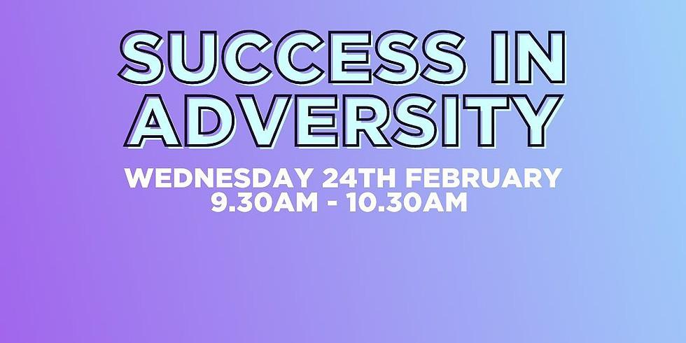 Success in Adversity (1)