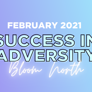 Bloom North Panel Event - Success in Adversity - 2021