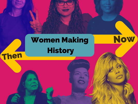Women Making History: Then & Now