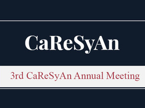 3rd CaReSyAn Annual Meeting